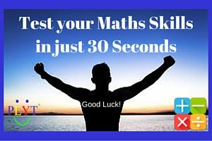 Test your Maths Skills in just 30 Seconds