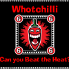 whotchilli -can you beat the heat ?